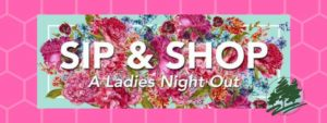 Sip & Shop - A Ladies Night Out